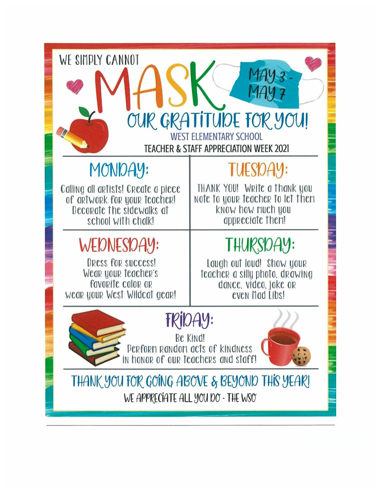 """Colorful poster that reads in part """"we simply cannot mask our gratitude for you!"""""""